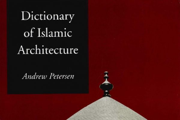 [Ebook] Dictionary of Islamic Architecture